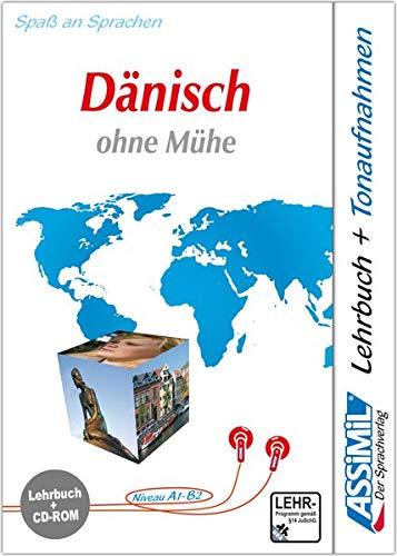 Assimil Dänisch ohne Mühe. Lehrbuch mit CD-ROM: Lehrbuch (Niveau A1 - B2) und CD-ROM