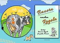 Bauern machen Regeln (Wandkalender 2022 DIN A2 quer): Fuer jeden Monat ein lustiges Bild mit einer bekannten Bauern-Regel. (Monatskalender, 14 Seiten )