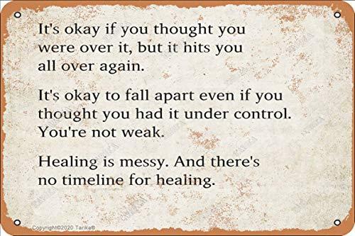 Letrero decorativo de metal con texto en inglés 'It'S Okey If You Thought You Were Over It', de 20,3 x 30,4 cm, aspecto retro, para decoración de pared