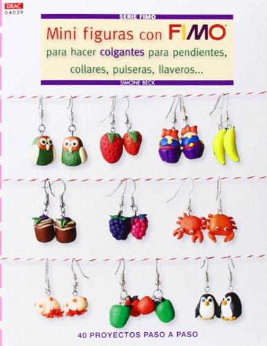 Crea Con Patrones. Serie Fimo 39. Mini Figuras Con Fimo Para Hacer Colgantes, Collares… (Cp - Serie Fimo (drac))