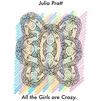 All the Girls Are Crazy