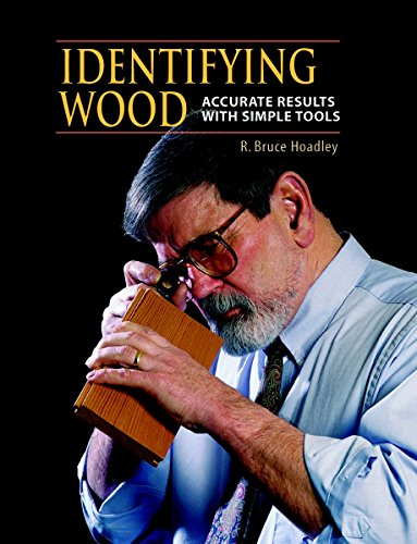 Identifying Wood: Accurate Results With Simple Tools