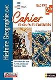 Histoire-Géographie EMC 2e Bac Pro - Cahier de cours et d'act. (Dialogues) - Livre + licence élève - EMC - 2de Bac Pro - Cahier de cours et d'activités