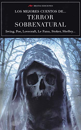 Los mejores cuentos de … Terror sobrenatural: 4 (Los mejores cuentos de... Volumen extra)