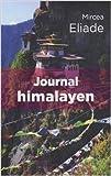 Journal himalayen - Et autres voyages