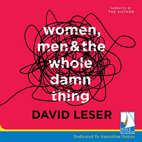 Women, Men and the Whole Damn Thing cover art