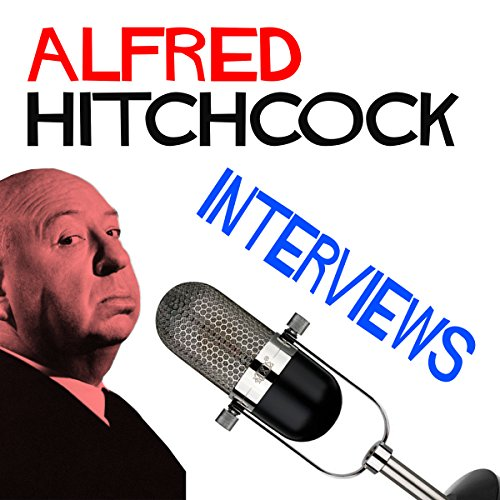 Alfred Hitchcock Interviews audiobook cover art