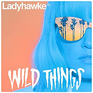 Wild Things / The River