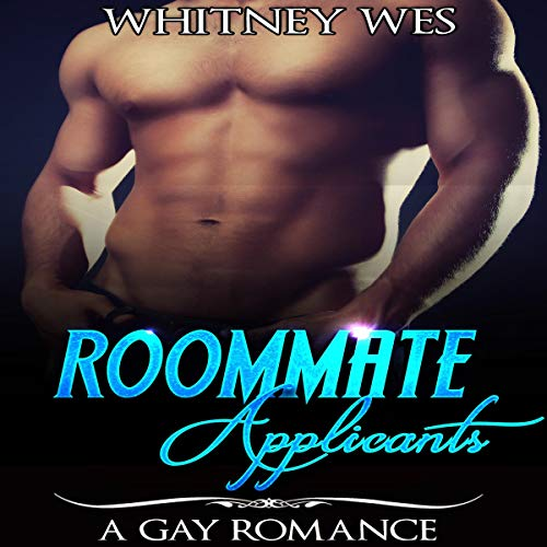 Gay: Roommate Applicants audiobook cover art
