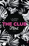 """The Club """"The Club"""" heißt die neue Bücherreihe von Lauren Rowe..."""