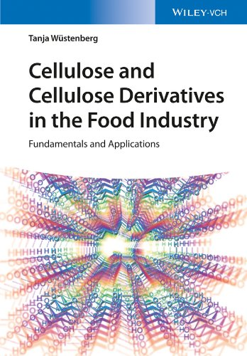 Cellulose and Cellulose Derivatives in the Food Industry: Fundamentals and Applications (English Edition)