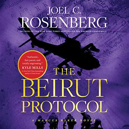 The Beirut Protocol Audiobook By Joel C. Rosenberg cover art