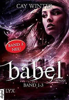 Babel Gesamtausgabe Band 1-3 von [Cay Winter]