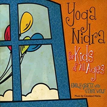 Yoga Nidra for Kids of All Ages (feat. Cleveland Wehle)