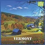 Vermont Nature Calendar 2022: Official Vermont State Calendar 2022, 16 Month Calendar 2022