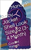 Baby Jacket Shell Look Size 62 (3-4 Month): Crochet Pattern (English Edition)