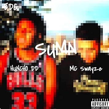 Sumn (feat. Huncho DD & MC Swayze)