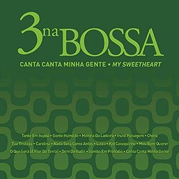 Canta Canta Minha Gente (My Sweetheart)