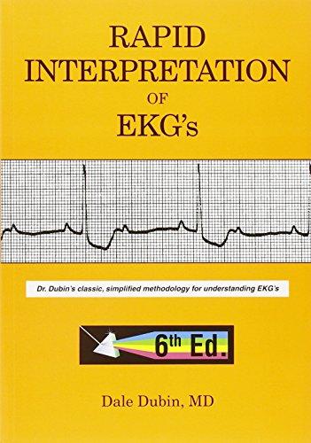 Rapid Interpretation of EKG's, Sixth Edition