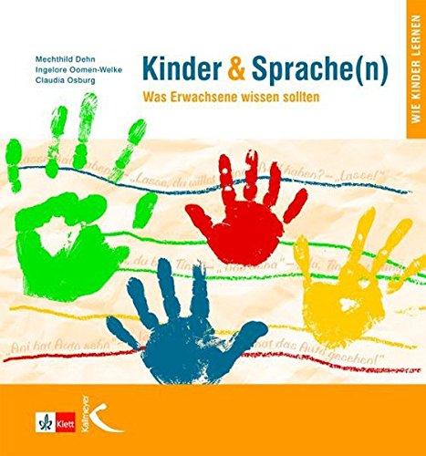 Kinder & Sprache(n) (Kinder und Sprache(n)): Was Erwachsene wissen sollten