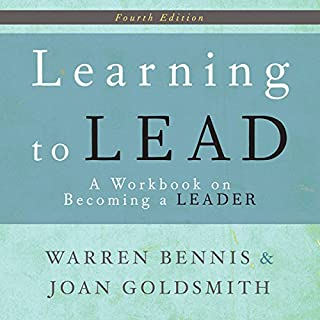 Learning to Lead     A Workbook on Becoming a Leader              Written by:                                                                                                                                 Warren Bennis,                                                                                        Joan Goldsmith                               Narrated by:                                                                                                                                 Walter Dixon                      Length: 5 hrs and 8 mins     Not rated yet     Overall 0.0