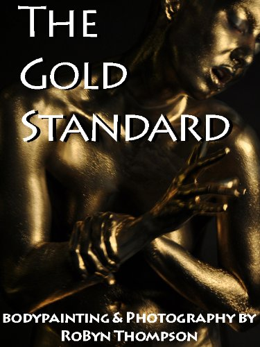 The Gold Standard - Body Painting & Photography (English Edition)