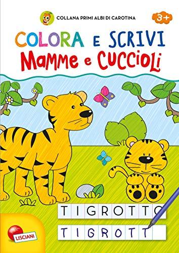 Primi albi di carotina colora e scrivi mamme e cuccioli