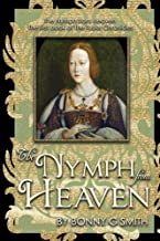 The Nymph from Heaven: The first book of The Tudor Chronicles