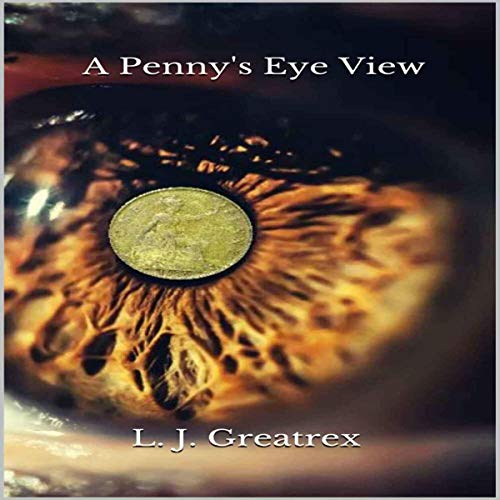 Couverture de A Penny's Eye View