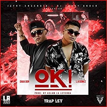 Ok! (feat. Dava Don)