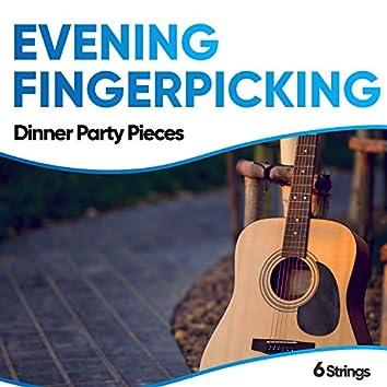 Evening Fingerpicking Dinner Party Pieces
