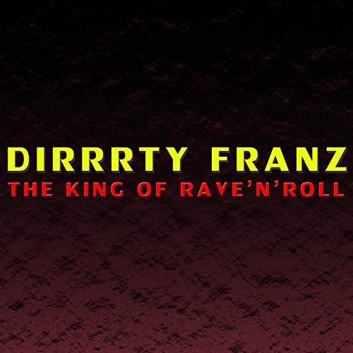 Dirrrty Franz