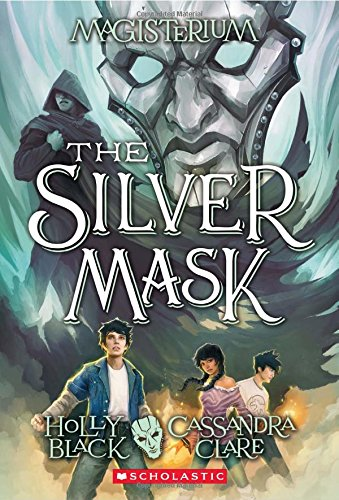 The Silver Mask (Magisterium #4), 4