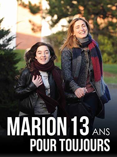 Marion 13 ans pour toujours