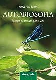 Autobiosofía. Señales de tránsito por la vida