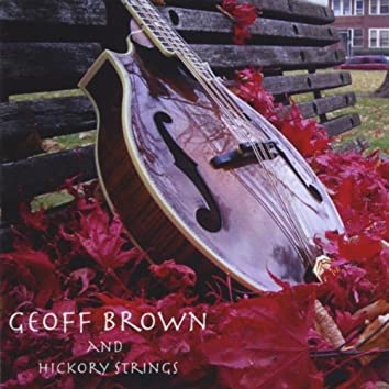 Geoff Brown and Hickory Strings