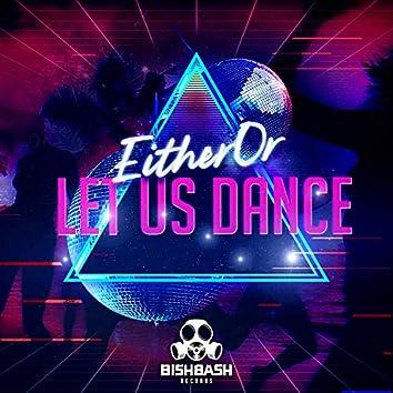Let Us Dance