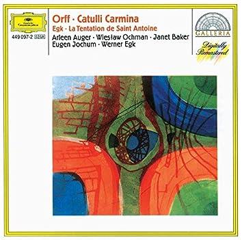 Orff: Catulli Carmina / Egk: La Tentation de Saint Antoine