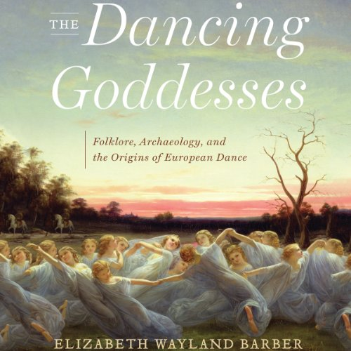 The Dancing Goddesses audiobook cover art