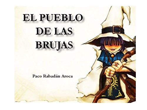 EL PUEBLO DE LAS BRUJAS (Spanish Edition)