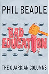 Bad Education: The Guardian Columns Kindle Edition