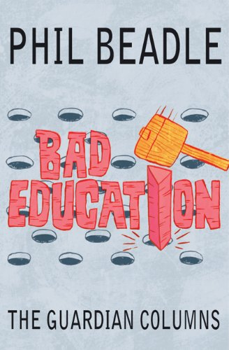Bad Education: The Guardian Columns (English Edition)