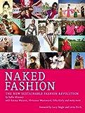 Naked Fashion: The New Sustainable Fashion Revolution