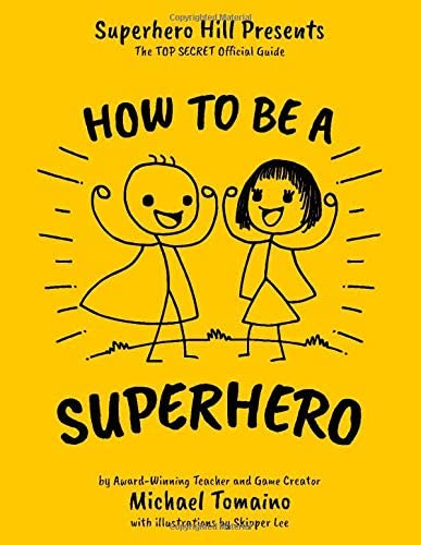 How To Be A Superhero The TOP SECRET Official Guide product image