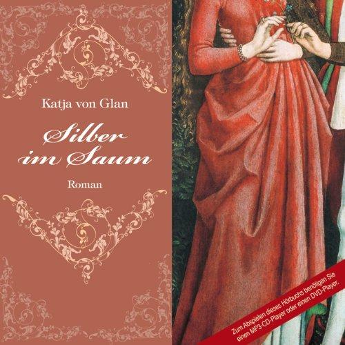 Silber im Saum (2 MP3 CDs)