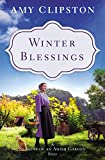 Winter Blessings: A Seasons of an Amish Garden Story (English Edition)