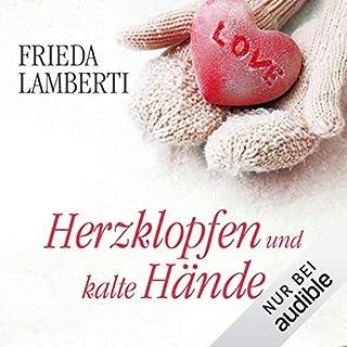 Herzklopfen und kalte Hände     Herzklopfen 2              Autor:                                                                                                                                 Frieda Lamberti                               Sprecher:                                                                                                                                 Svantje Wascher                      Spieldauer: 5 Std. und 21 Min.     574 Bewertungen     Gesamt 4,4
