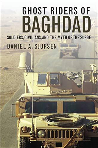 Ghost Riders of Baghdad: Soldiers, …