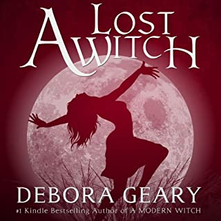 A Lost Witch     A Modern Witch Series: Book 7              By:                                                                                                                                 Debora Geary                               Narrated by:                                                                                                                                 Martha Harmon Pardee                      Length: 9 hrs and 40 mins     18 ratings     Overall 4.7