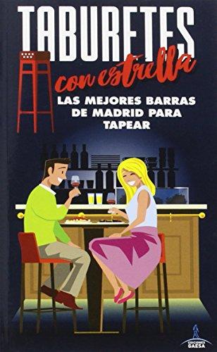 Taburetes con  Estrella: LOS MEJORES BARES DE MADRID PARA TAPEAR (ESCAPADA AZUL)